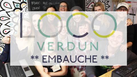 LOCO Verdun embauche!